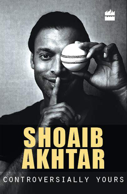 controversially-yours-by-shoaib-akhtar